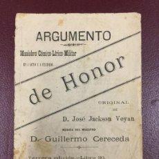 Libros antiguos: LA ESPADA DE HONOR - 1892 - ARGUMENTO - JOSE JACKSON VEYAN - 7PP. 15X10. Lote 230335930