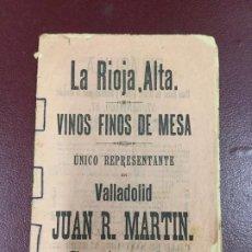 Libros antiguos: LA RIOJA ALTA - VINOS FINOS DE MESA - JUAN R. MARTIN - EL AGUILA - 14P. 16X11. Lote 230340140