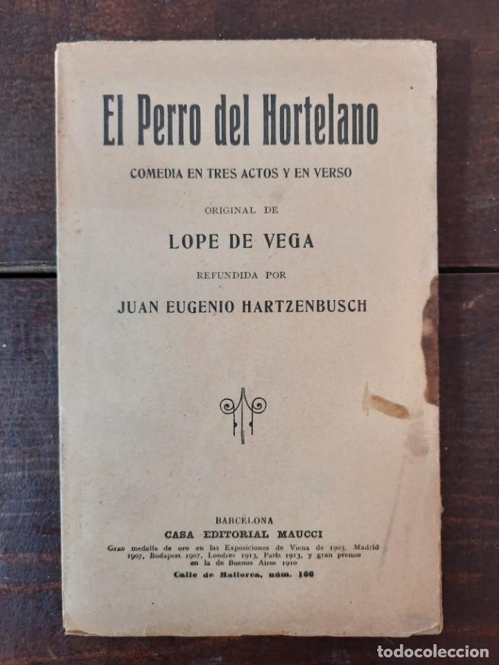 Libros antiguos: EL PERRO DEL HORTELANO - LOPE DE VEGA - CASA EDITORIAL MAUCCI, NO CONSTA AÑO, BARCELONA, INTONSO - Foto 2 - 230774020
