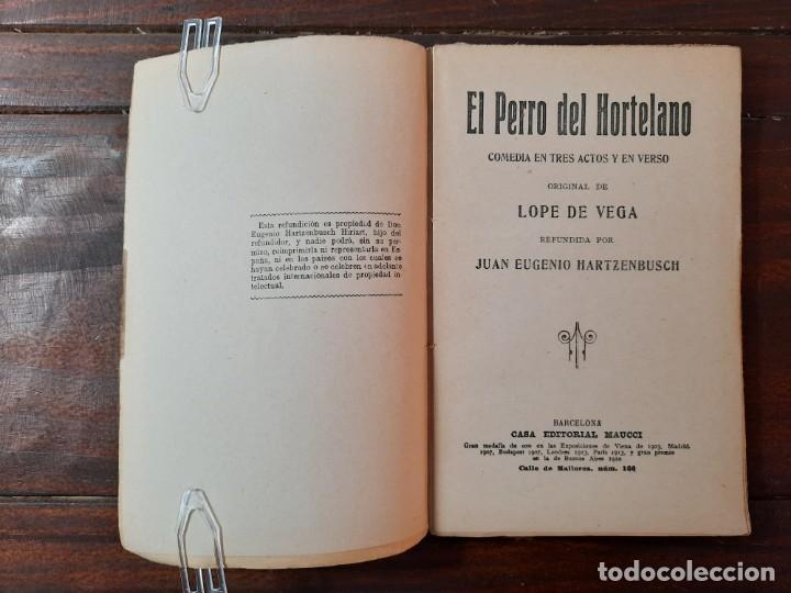 Libros antiguos: EL PERRO DEL HORTELANO - LOPE DE VEGA - CASA EDITORIAL MAUCCI, NO CONSTA AÑO, BARCELONA, INTONSO - Foto 4 - 230774020