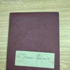 Libros antiguos: D. JUAN TENORIO DRAMA RELIGIOSO - FANTASTICO POR JOSE ZORRILLA. IMPRENTA DE POLICARPO LOPEZ 1875.. Lote 231316215