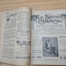 Libros antiguos: LA ESCENA CATALANA. 62 NUMEROS ENCUADERNADOS. VER DESCRIPCION... AÑOS 1906 - 1911. Lote 231324825