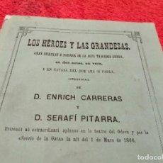Libros antiguos: LOS HÉROES Y LAS GRANDESAS. AÑO 1866 (ÚNICO EJEMPLAR A LA VENTA EN EL MUNDO) EXCLUSIVO TC. Lote 232069690