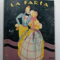 Libros antiguos: CUERDO AMOR, AMO Y SEÑOR - AVELINO ARTIS - LA FARSA Nº 57. Lote 232309030