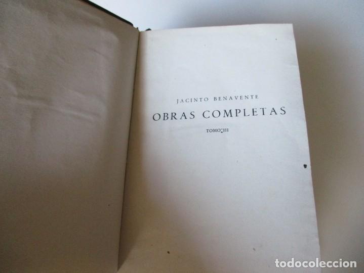 Libros antiguos: JACINTO BENAVENTE Obras completas III W4961 - Foto 3 - 232574360