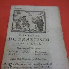 Libros antiguos: ENTREMES DE FRANCISCO QUE TIENES. TEATRO SIGLO XVIII. MATHEO IMPRESOR. BARCELONA 1779. Lote 232625440