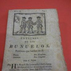 Libros antiguos: ENTREMES DE LOS BUÑUELOS. TEATRO SIGLO XVIII. MATHEO IMPRESOR. BARCELONA 1779. Lote 232625560