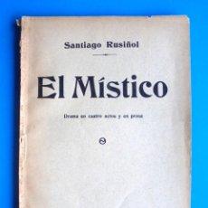 Libros antiguos: EL MÍSTICO SANTIAGO RUSIÑOL 1913 TRAD AL CASTELLANO JOAQUÍN DÍCENTA. FÉLIX COSTA. Lote 233413720