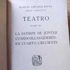 Libros antiguos: OBRAS COMPLETAS, MANUEL LINARES, TEEATRO, BIBLIOTECA HISPANA, 1915. EN PIEL.. Lote 233825155
