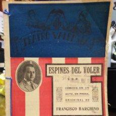 Livros antigos: TEATRE VALENCIA-ESPINES DEL VOLVER-FRANCISCO BARCHINO-AÑO 1922. Lote 235112295
