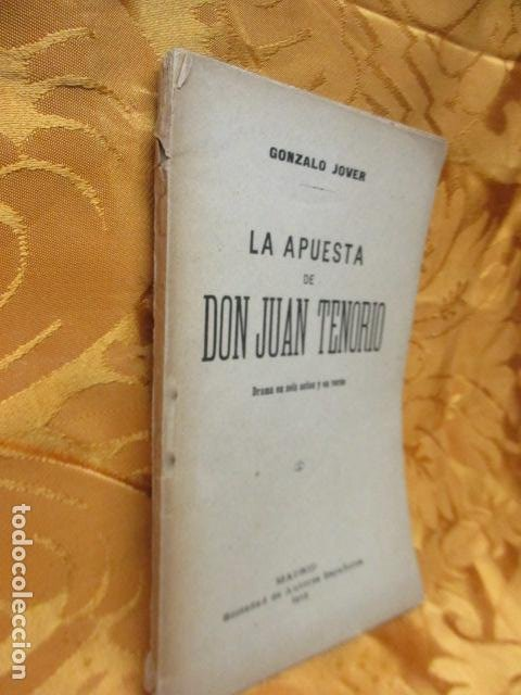 Libros antiguos: LA APUESTA DE DON JUAN TENORIO. POR GONZALO JOVER. - Foto 2 - 235219615