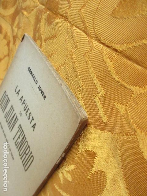 Libros antiguos: LA APUESTA DE DON JUAN TENORIO. POR GONZALO JOVER. - Foto 5 - 235219615