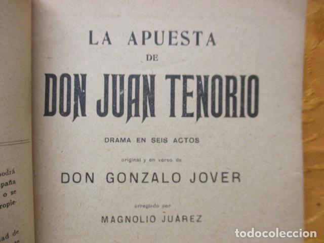 Libros antiguos: LA APUESTA DE DON JUAN TENORIO. POR GONZALO JOVER. - Foto 9 - 235219615