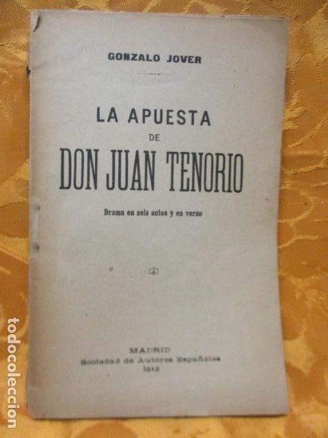LA APUESTA DE DON JUAN TENORIO. POR GONZALO JOVER. (Libros antiguos (hasta 1936), raros y curiosos - Literatura - Teatro)
