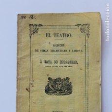 Libros antiguos: EL TEATRO A CAZA DE HERENCIAS, MADRID 1854, COMEDIA EN TRES ACTOS Y VERSO. Lote 235790330