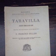 Libros antiguos: TARAVILLA. JUGUETE CÓMICO. BELLIDO, FRANCISCO. GALERIA ADMINISTRACIÓN LÍRICO DRAMÁTICA. MADRID, 1890. Lote 235924450