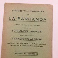 Libros antiguos: ARGUMENTO Y CANTABLES DE LA PARRANDA - FERNANDO ARDAVIN - FRANCISCO ALONSO - 20P. 16X12. Lote 236185545