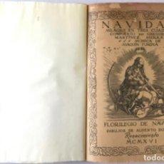 Libros antiguos: NAVIDAD. MILAGRO EN TRES CUADROS. - MARTINEZ SIERRA, GREGORIO.. Lote 237626855