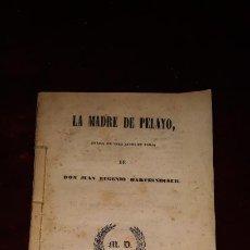 Libros antiguos: LA MADRE DE PELAYO MADRID IMPRENTA JOSE REPULLES 1846 DON JUAN EUGENIO MATZENBUSCH. Lote 237981130