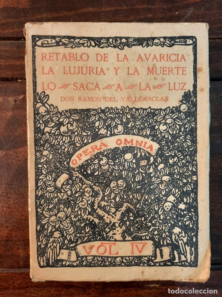 Libros antiguos: RETABLO DE LA AVARICIA, LA LUJURIA Y LA MUERTE - RAMON DEL VALLE-INCLAN - 1927, MADRID - INTONSO - Foto 2 - 240020405