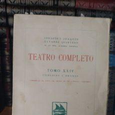 Libros antiguos: TEATRO COMPLETO TOMO XXIV SERAFÍN Y JOAQUÍN ÁLVAREZ QUINTERO ED MADRID 1927 - RUSTICA. Lote 241407890