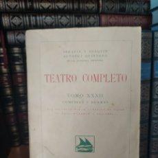 Libros antiguos: TEATRO COMPLETO TOMO XXXII SERAFIN Y JOAQUÍN ÁLVAREZ QUINTERO MADRID - RUSTICA. Lote 241413530