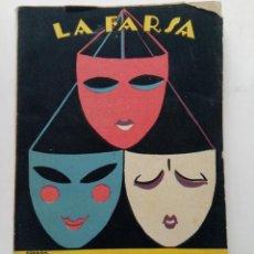 Libros antiguos: ENTRE DESCONOCIDOS - RAFAEL LÓPEZ DE HARO - LA FARSA Nº 21 - MADRID 1928. Lote 241866720