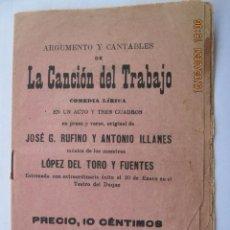 Livros antigos: LA CANCIÓN DEL TRABAJO JOSE GARCÍA RUFINO / ANTONIO ILLANES DE 1912. Lote 242015170