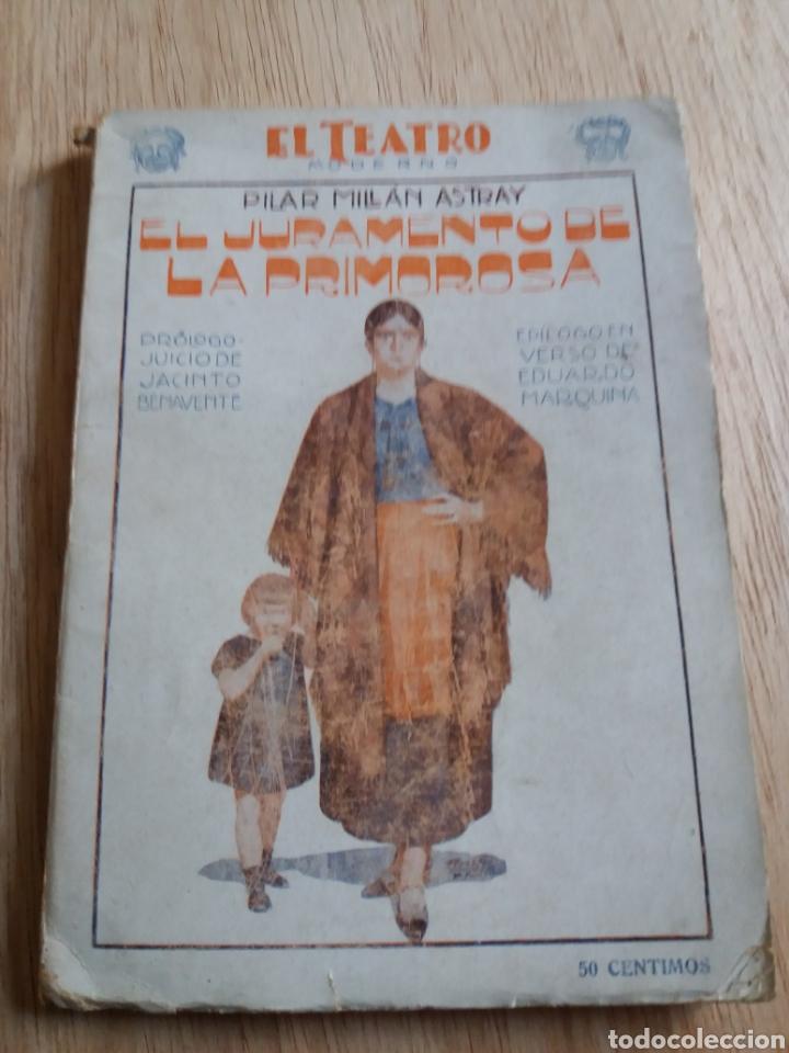 EL TEATRO MODERNO - PILAR MILLAN ASTRAY - 138 EL JURAMENTO DE LA PRIMOROSA (Libros antiguos (hasta 1936), raros y curiosos - Literatura - Teatro)