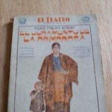 Libros antiguos: EL TEATRO MODERNO - PILAR MILLAN ASTRAY - 138 EL JURAMENTO DE LA PRIMOROSA. Lote 242835455