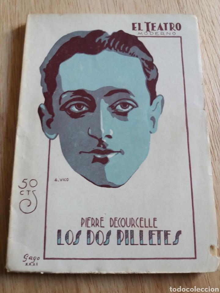 EL TEATRO MODERNO - PIERRE DECOURCELLE - LOS DOS PILLETES 314 (Libros antiguos (hasta 1936), raros y curiosos - Literatura - Teatro)