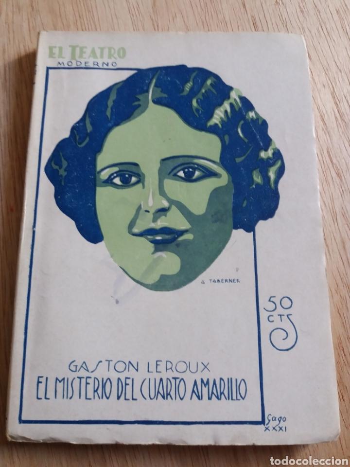 EL TEATRO MODERNO - GASTON LEROUX - EL MISTERIO DEL CUARTO AMARILLO 323 (Libros antiguos (hasta 1936), raros y curiosos - Literatura - Teatro)