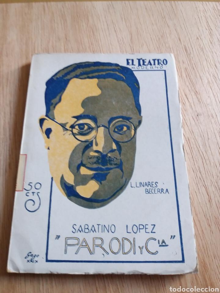 EL TEATRO MODERNO - SABATINO LOPEZ - PARODI Y CIA 177 (Libros antiguos (hasta 1936), raros y curiosos - Literatura - Teatro)