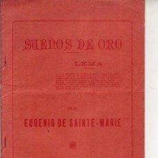 Libros antiguos: SUEÑOS DE ORO - EUGENIO DE SAINTE - 1899 TENERIFE. Lote 243990050