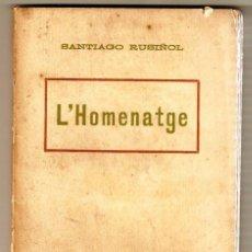Libros antiguos: L'HOMENATGE - SAINET EN UN ACTE EN CATALÁN. Lote 244427495