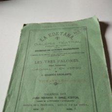 Libros antiguos: LA EDETANA GALERÍA TEATRAL LES TRES PALOMES VALENCIA 1877. Lote 244485480