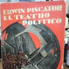 Libros antiguos: EL TEATRO POLITICO-ERWIN PISCATOR(TRADUCCIÓN SALVADOR VILA)EDITA CENIT 1930 MIRAR FOTOS. Lote 244539450