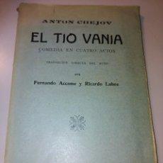 Libros antiguos: EL TÍO VANIA. Lote 244826270