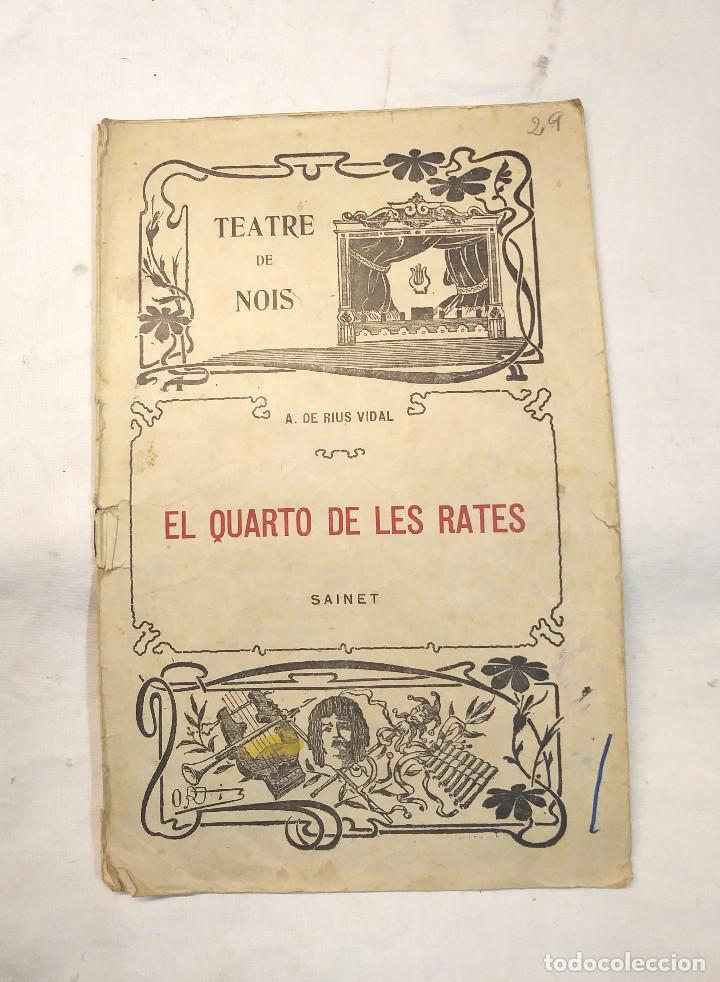 EL QUARTO DE LAS RATAS SAINET TEATRE DE NOIS (Libros antiguos (hasta 1936), raros y curiosos - Literatura - Teatro)