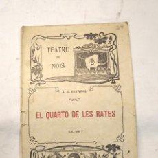 Libros antiguos: EL QUARTO DE LAS RATAS SAINET TEATRE DE NOIS. Lote 244828425