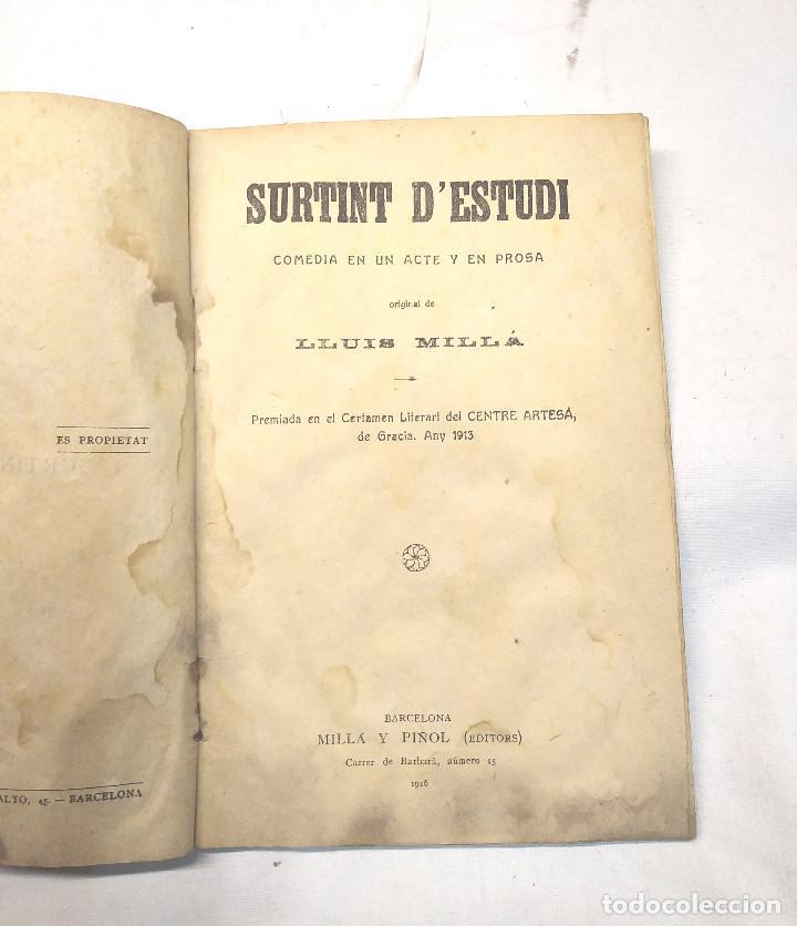 SURTINT D'ESTUDI DE LLUIS MILLÀ ANY 1913 TEATRE DE NOYS (Libros antiguos (hasta 1936), raros y curiosos - Literatura - Teatro)