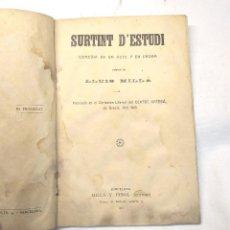 Libros antiguos: SURTINT D'ESTUDI DE LLUIS MILLÀ ANY 1913 TEATRE DE NOYS. Lote 244830705