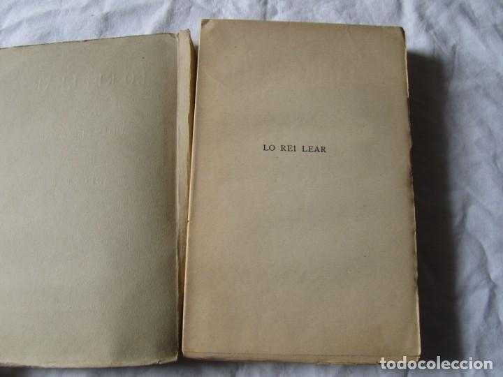Libros antiguos: Lo rei Lear, Tragedia de Guillem Shakspeare, traduccion al catalán de Anfós Par 1912, intonso - Foto 5 - 244832775