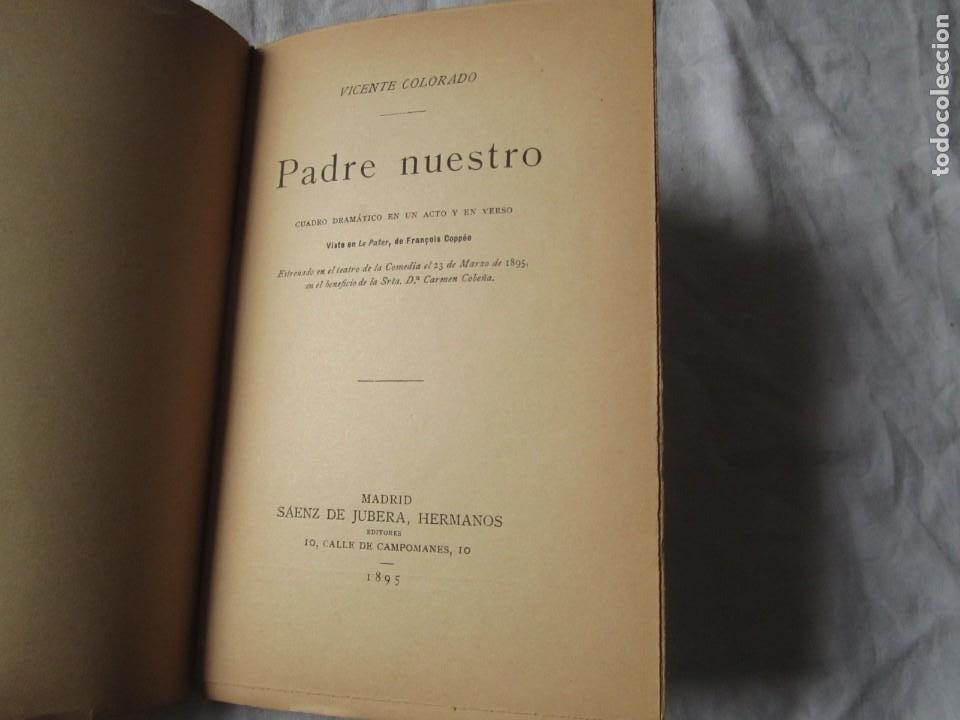 Libros antiguos: Obra de teatro, Padre nuestro, Vicente Colorado 1895, firmado por el autor - Foto 6 - 244837630