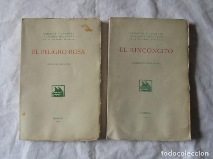 Libros antiguos: 2 obras de teatro, El Rinconcito + El peligro rosa, 1932, Serafín y Joaquín Álvarez Quintero - Foto 2 - 244839120