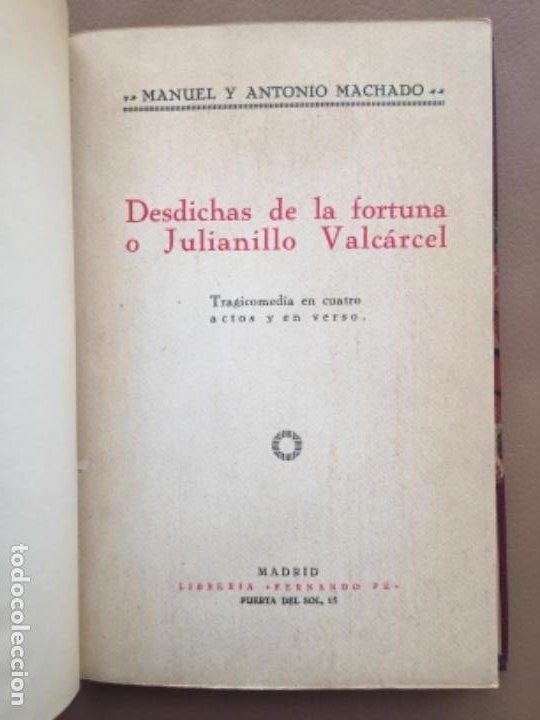 Libros antiguos: Antonio y Manuel MACHADO DESDICHAS DE LA FORTUNA o Julianillo Valcarcel 1ª Primera Edición 1926 - Foto 2 - 244871095