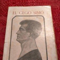 Libros antiguos: ANTIGUO LIBRO DE FRANCESC RECASENS EL CEGO SIMÓ - TRAGEDIA (CATALÀ) 1913. Lote 244936510