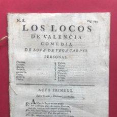 Libros antiguos: 1804 - LOS LOCOS DE VALENCIA - LOPE DE VEGA CARPIO - COMEDIA FAMOSA. Lote 246501125