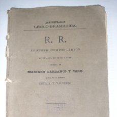Libros antiguos: MARIANO BARRANCO. R. R. JUGUETE CÓMICO-LÍRICO. 1.ª ED. MÚSICA DE CHUECA Y VALVERDE. MADRID, 1880.. Lote 249176570