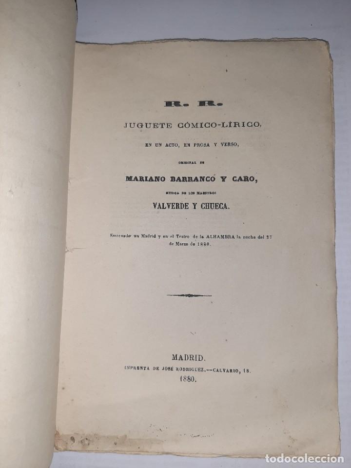 Libros antiguos: Mariano BARRANCO. R. R. Juguete cómico-lírico. 1.ª ed. Música de CHUECA y VALVERDE. Madrid, 1880. - Foto 2 - 249176570